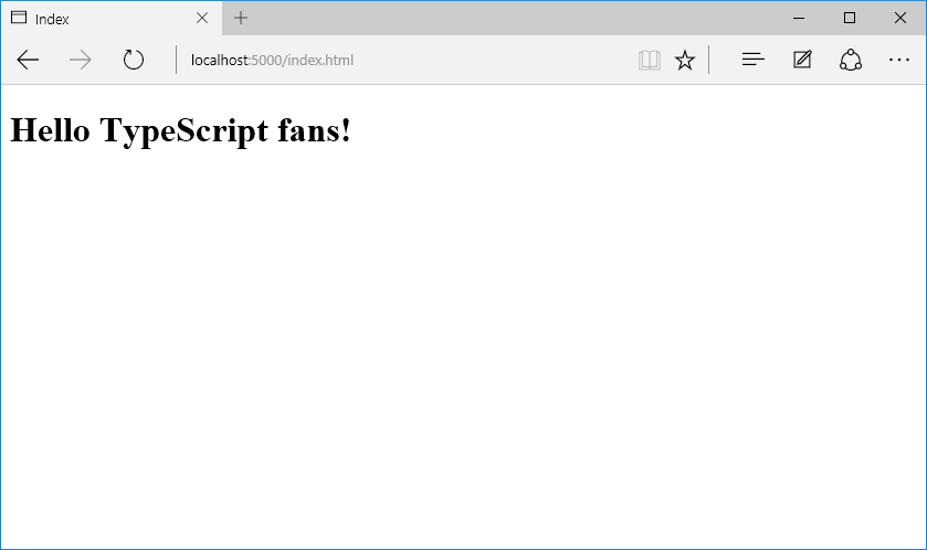 An image of the edge browser showing the message Hello TypeScript Fans